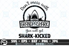 005 Dont mess with GRANDPASHARK you will get shark kicked 3 2D Crafty Files | Home