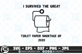 007 i survived the great toilet paper shortage of 2020 3 2D Crafty Files | Home