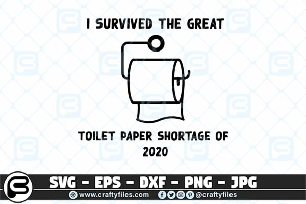 007 i survived the great toilet paper shortage of 2020 3 2D I Survived The Great Toilet Paper Shortage of 2020 SVG