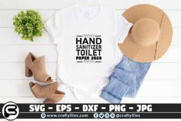 011 hand sanitizer toilet paper 2020 3 2T Hand Sanitizer Toilet Paper 2020 SVG