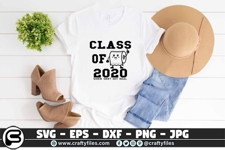 014 CLASS OF 2020 WHEN get real 3 2T Class Of 2020 When Sh*t Get Real, Toilet paper SVG