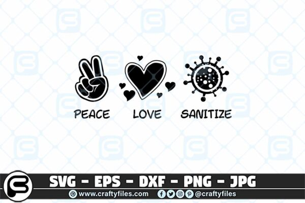 016 peace love sanitize 3 2D Coronavirus Peace Love Sanitize SVG