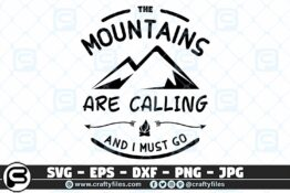 026 the mountains are calling and i must go 3 2D Crafty Files | Home