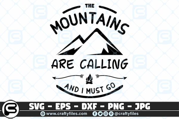 026 the mountains are calling and i must go 3 2D The Mountains Are Calling And I Must Go SVG