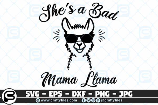 033 shes a bad mama llama 3 2D She Is A Bad Mama Llama SVG, Sunglasses SVG