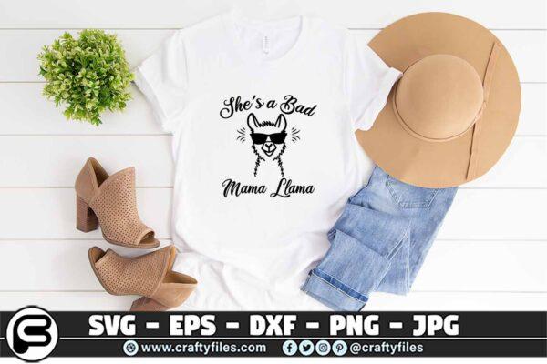 033 shes a bad mama llama 3 2T She Is A Bad Mama Llama SVG, Sunglasses SVG