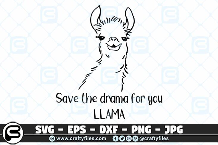 043 save the drama for you llama 3 2D Llama Save The Drama For You SVG