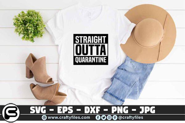 045 Straight Outta Quarantine 3 2T Straight Outta Quarantine 2020 SVG