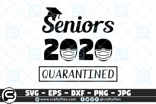 047 Senior 2020 quarantined 3 2D Senior 2020 Quarantined SVG, Class of 2020 SVG