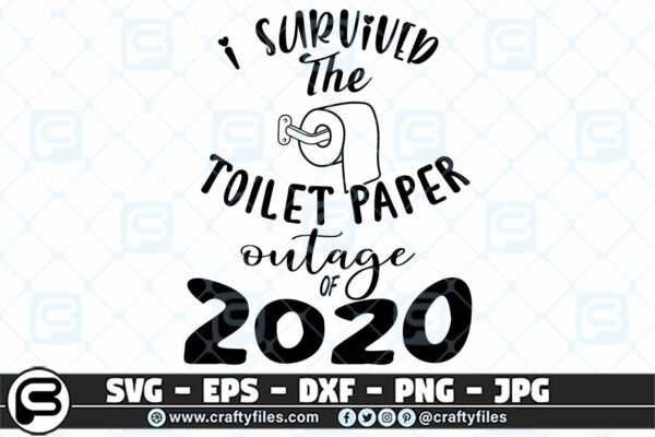 056 I survived the toilet paper outage of 2020 3 2D I Survived The Toilet Paper Outage Of 2020 SVG