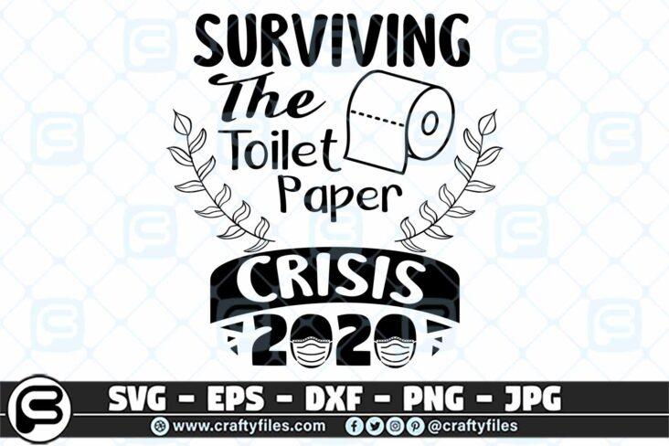 057 Surviving The toilet paper Crisis 2020 3 2D Surviving The Toilet Paper Crisis 2020 SVG