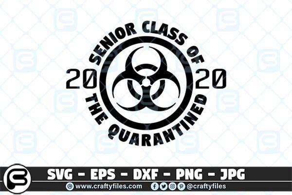 060 SENIOR CLASS OF 2020 The Quarantine Class 3 2D Senior Class Of 2020 The Quarantine Class SVG