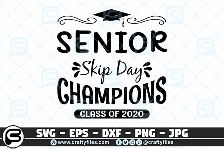 062 senior Skip Day Champions Class of 2020 3 2D Senior Skip Day Champions Class of 2020 SVG