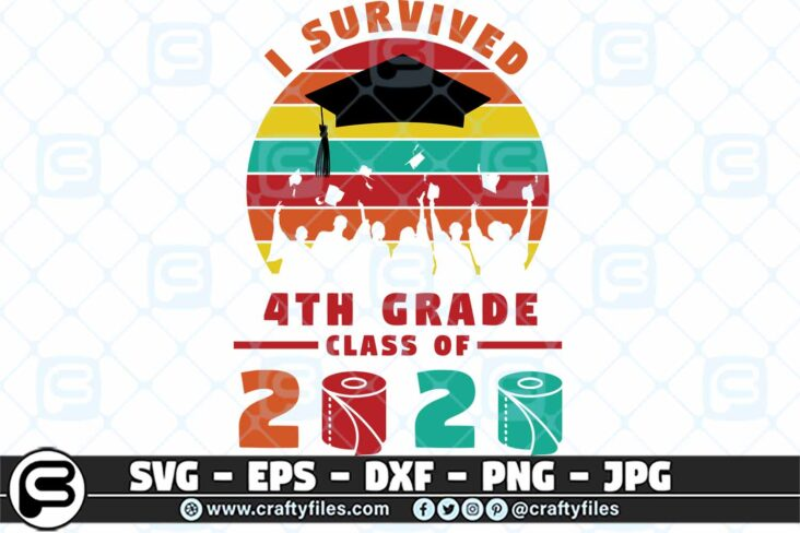 078 i survived the 4th grade class of 2020 3 2D 4th Grade Class Of 2020 SVG PNG files, Graduation SVG