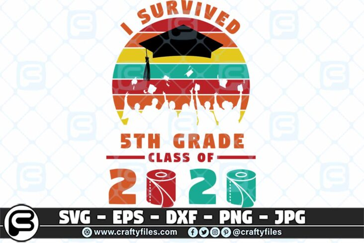 078 i survived the 5th grade class of 2020 3 2D 5th Grade Class Of 2020 SVG PNG files, Graduation SVG