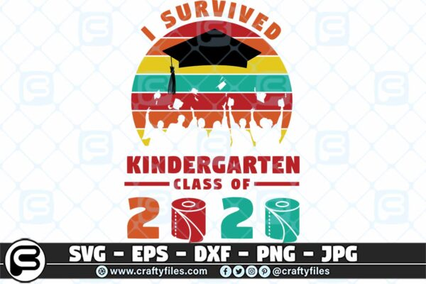 078 i survived the kindergarten class of 2020 3 2D Kindergarten Grade Class Of 2020 SVG PNG files, Graduation SVG