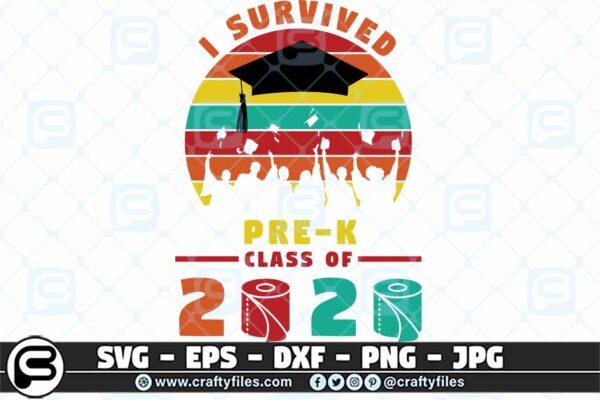 078 i survived the pre k grade class of 2020 3 2D Pre-K Grade Class Of 2020 SVG PNG files, Graduation SVG