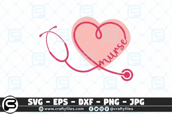 080 Nurse Stechoscope love nurse heart 3 2D Nurse Stethoscope SVG  Love Nurse Heart SVG PNG File