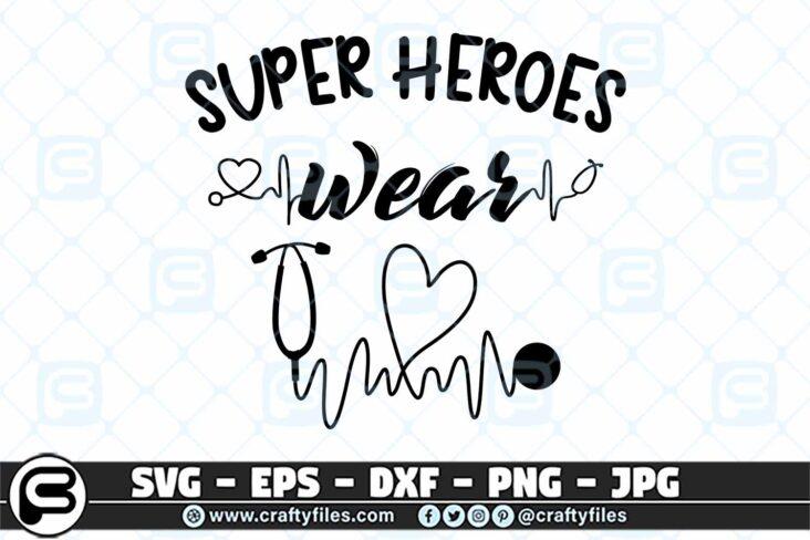 082 super heroes wear Scrubs stethoscope 3 2D Super Heroes Wear Scrubs SVG Stethoscope PNG Cutting File