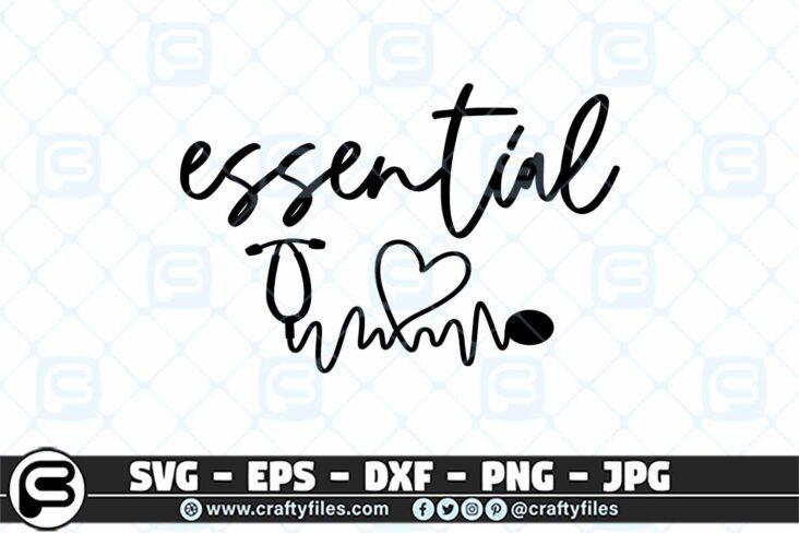 085 essential nurse 3 2D Essential SVG Quarantine SVG Nurse SVG for Cricut