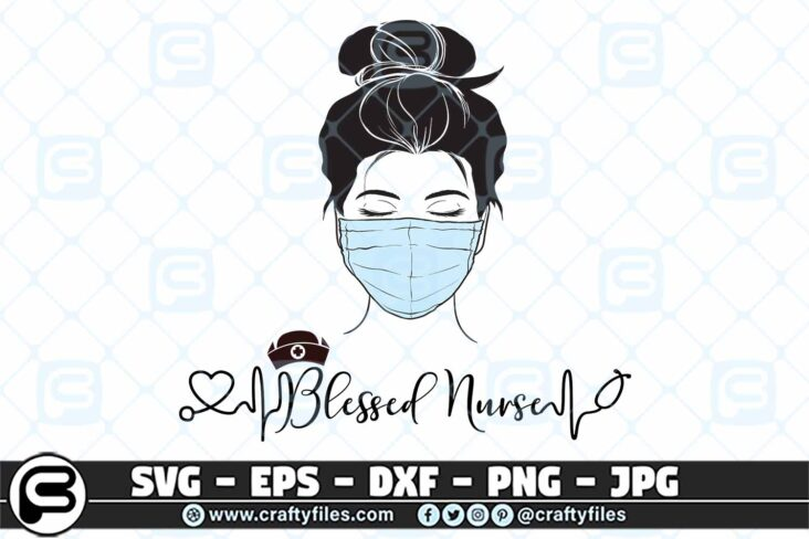 093 Blessed nurse Head with Mask SVG mask 3 2D Blessed nurse Head with Mask SVG PNG Cut File