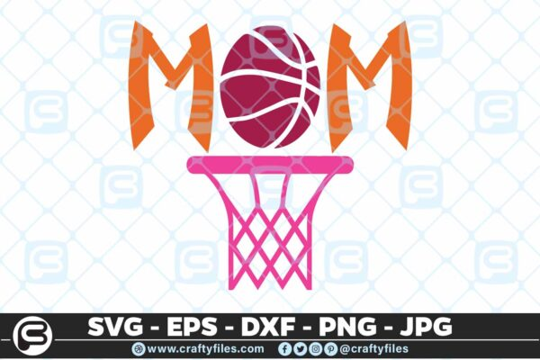 161 Basketball Mom 5 4D Basketball Mom, Basket Sport, Cutting file, SVG, EPS, PNG