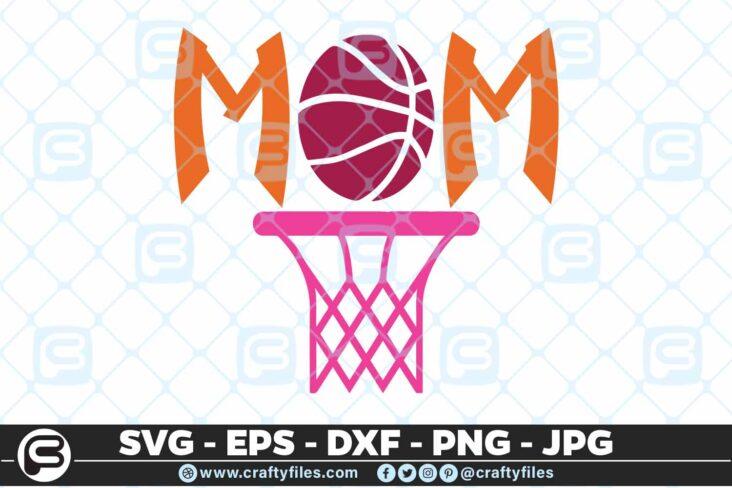 161 Basketball Mom 5 4D Basketball Mom, Basket Sport, Cutting file, SVG, EPS, PNG