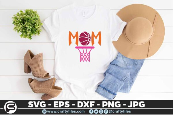 161 Basketball Mom 5 4T Basketball Mom, Basket Sport, Cutting file, SVG, EPS, PNG