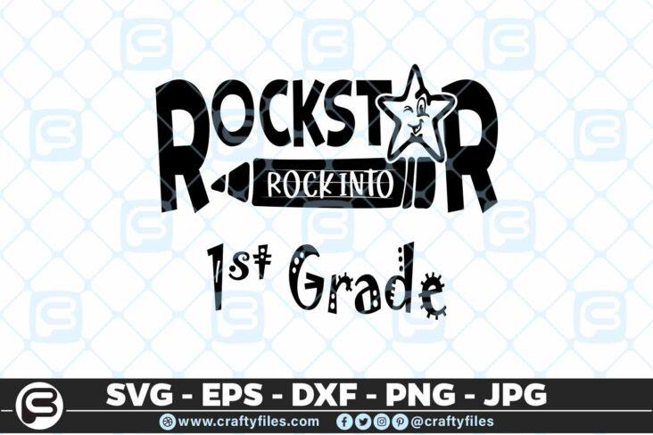 164 Rockstar rock into shcool grade 1st grade 5 4D Rockstar rock into 1st grade school, Cutting file, SVG