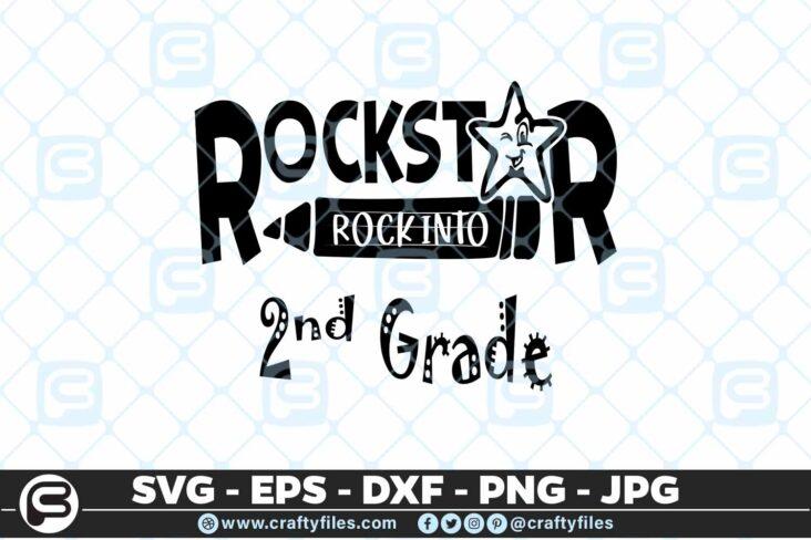 164 Rockstar rock into shcool grade 2nd grade 5 4D Rockstar rock into 2nd grade school, Cutting file, SVG