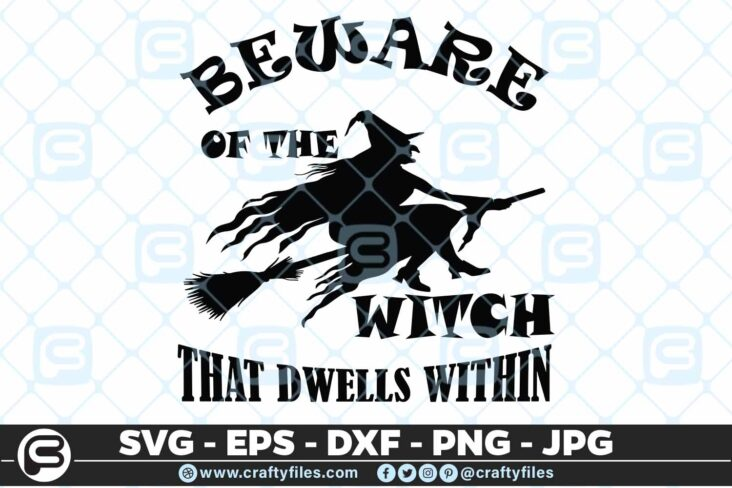 165 beware of the witch that dwells withing 5 4D Beware Of The Witch That Dwells Withing, Cutting file, SVG