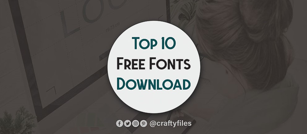 10 Best Free Fonts For Designer You Should Download