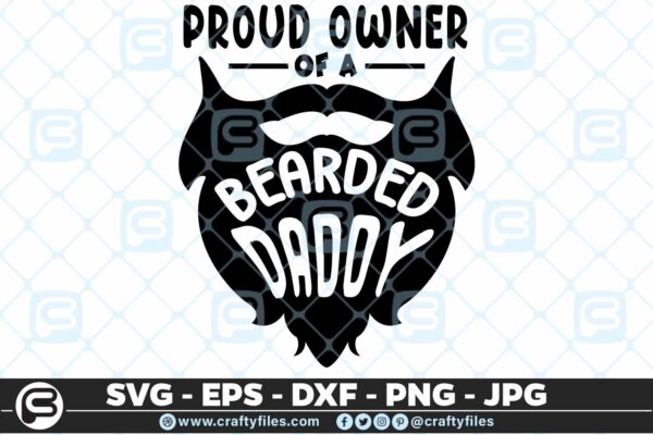 182 proud owner of a bearded daddy 5 4D Proud Owner Of A Bearded Daddy SVG Beard DXF EPS PNG