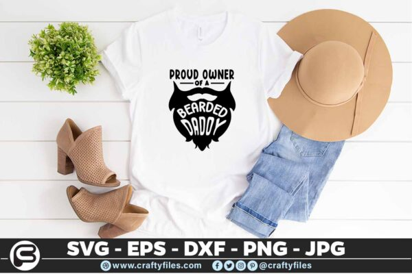 182 proud owner of a bearded daddy 5 4T Proud Owner Of A Bearded Daddy SVG Beard DXF EPS PNG