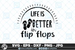 184 life is better in flip flops 5 4D Crafty Files | Home