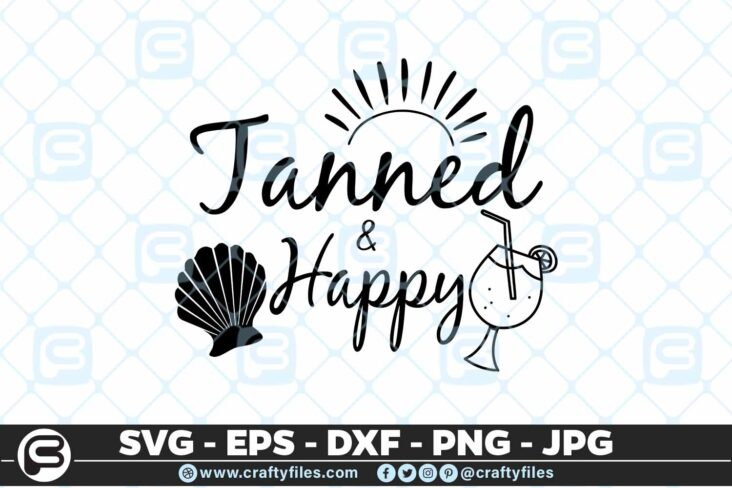 185 Tanned and happy 5 4D Tanned And Happy SVG Hello Summer SVG Beach time EPS PNG