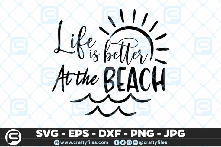 187 Life is better at the beach 5 4D Life Is Better At The Beach SVG Summer time EPS PNG Beaching time SVG