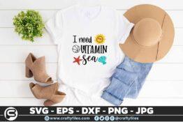 189 I need vitamin sea 5 4T I Need Vitamin Sea SVG Summer EPS PNG Beaching time SVG
