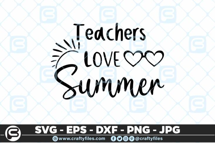 192 Teachers love summer 5 4D Teachers Love Summer SVG Summer time EPS PNG