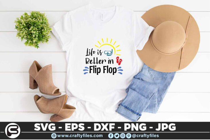 197 Life is better in flip flop 5 4T Life Is Better In Flip Flop SVG Summer time SVG Beach time EPS PNG