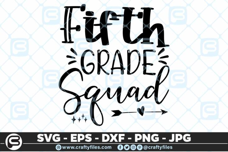 201 5 Back to school 5th Grade Squad 5 4D Back To School 5th Grade Squad SVG arrow PNG EPS DXF