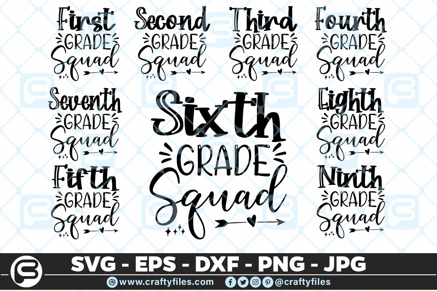 Back To School All Grade Squad Bundle Svg Arrow Png Eps Dxf Crafty Files