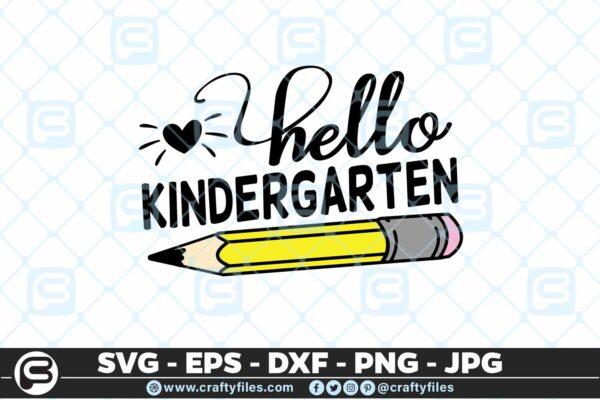 207 1 Back to school Hello kindergarten Grade school Pen 5 4D Back to school SVG Hello Kindergarten SVG EPS DXF 1st Day At School