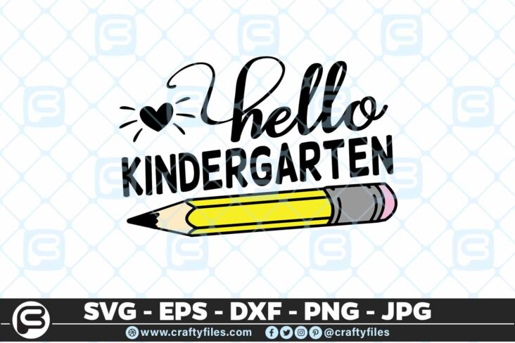 207 1 Back to school Hello kindergarten Grade school Pen 5 4D Back to school SVG Hello Kindergarten SVG EPS DXF 1st Day At School