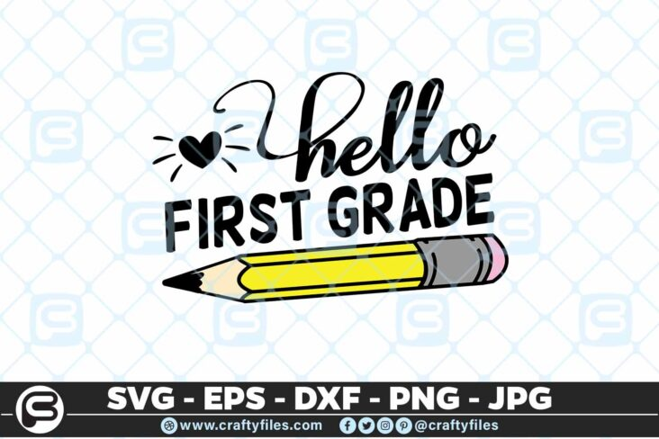 207 3 Back to school Hello 1st Grade school Pen 5 4D Back to school SVG Hello 1st Grade SVG EPS DXF 1st Day At School
