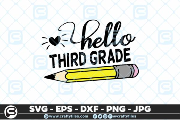 207 5 Back to school Hello 3rd Grade school Pen 5 4D Back to school SVG Hello 3rd Grade SVG EPS DXF 1st Day At School