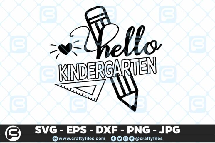 208 1 Back to school Hello kindergartenGrade school 5 4D Back to school SVG Hello Kindergarten SVG EPS DXF 1st Day At School