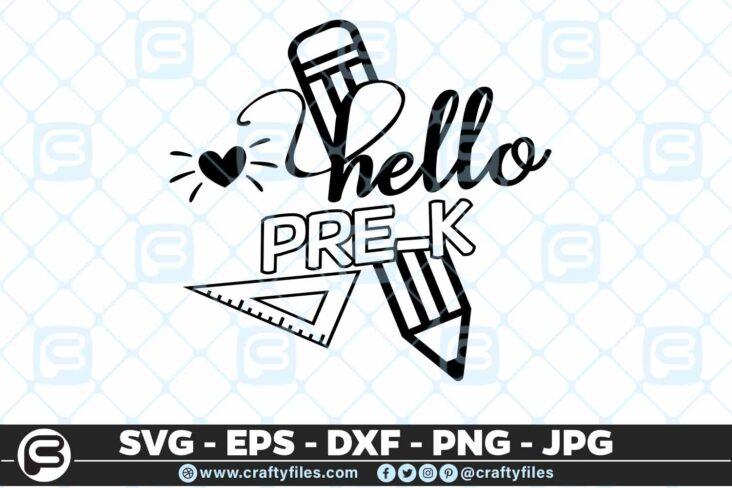 208 2 Back to school Hello pre k Grade school 5 4D Back to school SVG Hello Pre-k pre-school SVG EPS DXF 1st Day At School