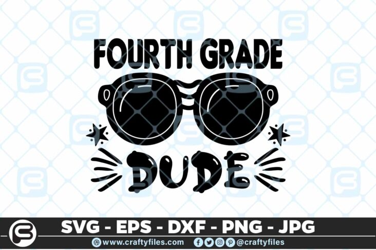 209 4 Back to school 4th Grade Sunglasses Dude 5 4D Back to school SVG 4th Grade Dude SVG Sunglasses SVG First Day At School