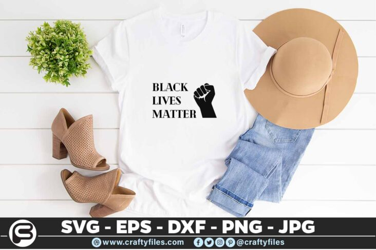 106 Black Lives Matter 5 4T Black Lives Matter PNG SVG Cutting File For Cricut & Silhouette